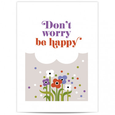 Mini Affiche - Don't worry be happy