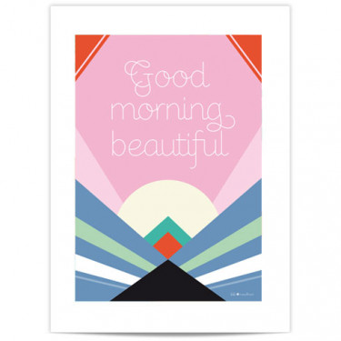 Mini Affiche - Good morning ...