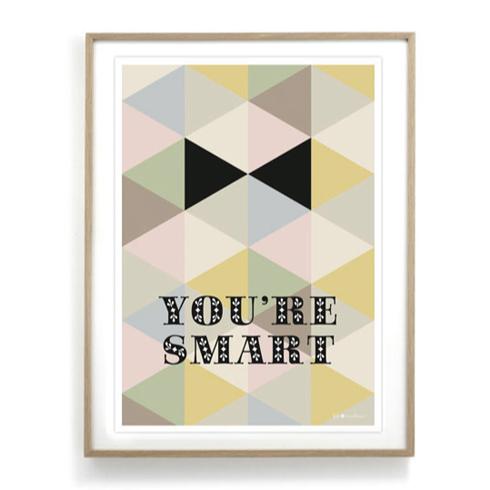 affiche you 39 re smart. Black Bedroom Furniture Sets. Home Design Ideas