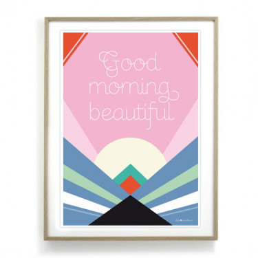 Affiche - Good morning beautiful