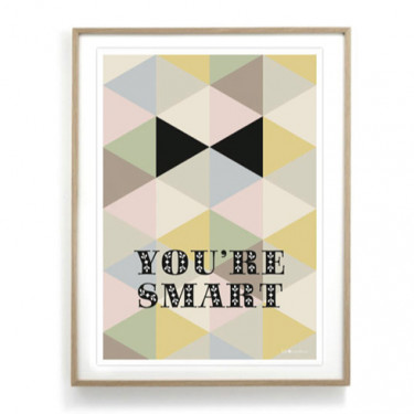 Affiche - You're smart