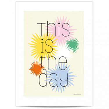 Mini Affiche - This is the day