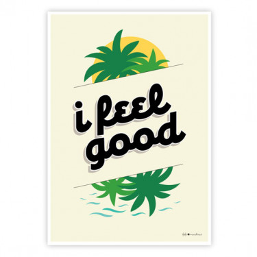 Carte postale - I feel good